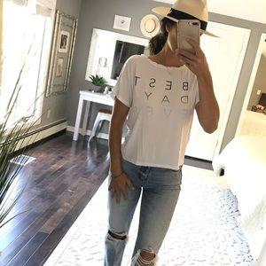 Good HYOUman white BEST DAY EVER t-shirt Medium